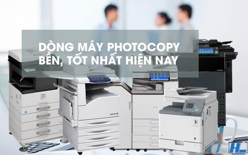 Các dòng máy photocopy tốt nhất hiện nay (Đánh giá)